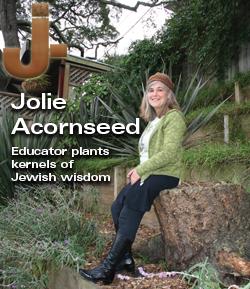 jWeekly.com | Jolie Acornseed: Educator Plants Kernels of Jewish Wisdom