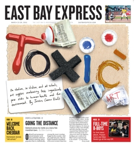 East Bay Express | Cover Story: Toxic Art